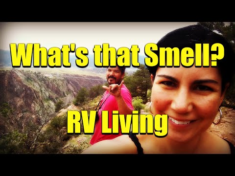 What's that Smell? 6 RV Smells You Need to Know  — Exploring the