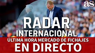EN DIRECTO | ÚLTIMA HORA DEL MERCADO DE FICHAJES: SOLSKJAER, MBAPPÉ, POGBA, KOEMAN... I  Diario AS