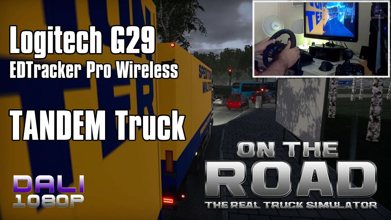 1999e67898b ON THE ROAD | NEW Tandem Truck | Logitech G29 & EDTracker Pro Wireless  (Wheel Cam)