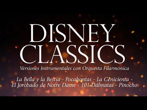 Disney Classics (Álbum Completo) (Versiones Instrumentales con Orquesta Filarmónica)