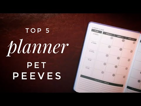 Planner Pet Peeves - Annoying Elements of Planner and Bullet Journal Design