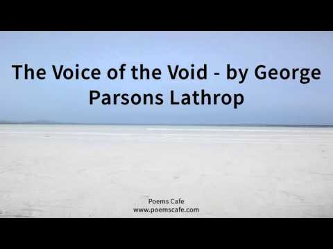 The Voice Of The Void By George Parsons Lathrop
