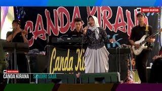CANDA KIRANA _ SENDIRI SAJA [Live Resepsi Pernikahan]