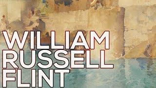 William Russell Flint: A collection of 243 paintings (HD)