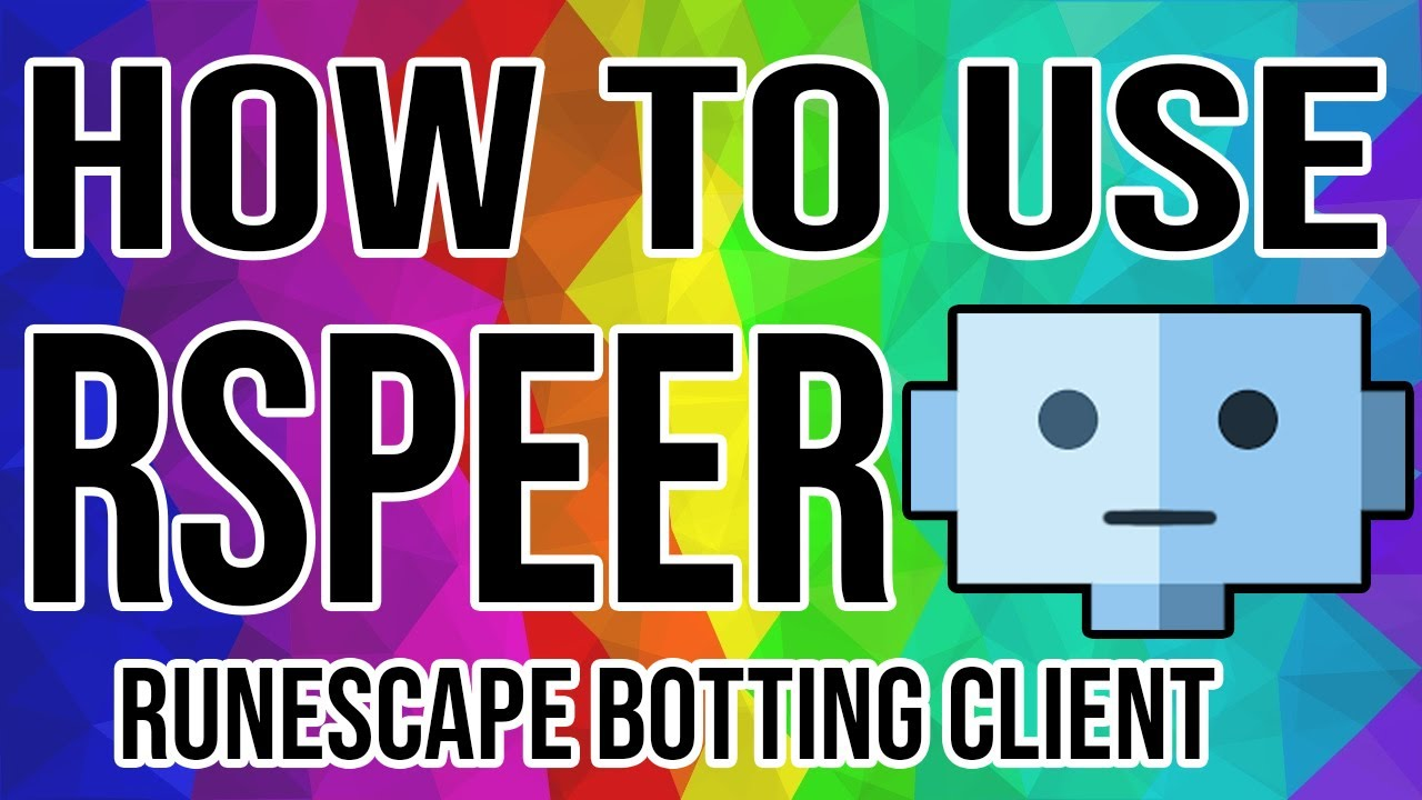 How to use RSPEER [New and upcoming botting software]