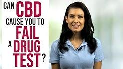 Can You Fail a Drug Test Using CBD? How CBD Oil Can Test Positive for THC and Marijuana
