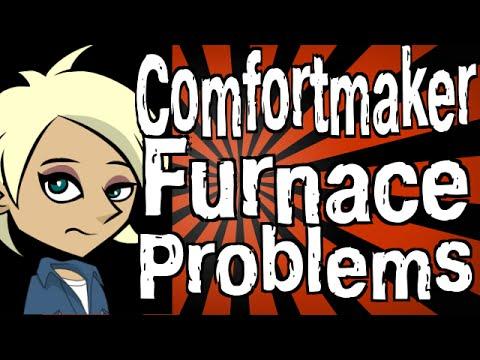 Comfortmaker Furnace Problems - YouTube