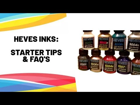 Heves Laser Inks. Some starter tips! Quick Guide
