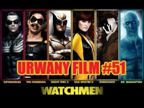 WATCHMEN / STRAŻNICY recenzja. URWANY FILM #51