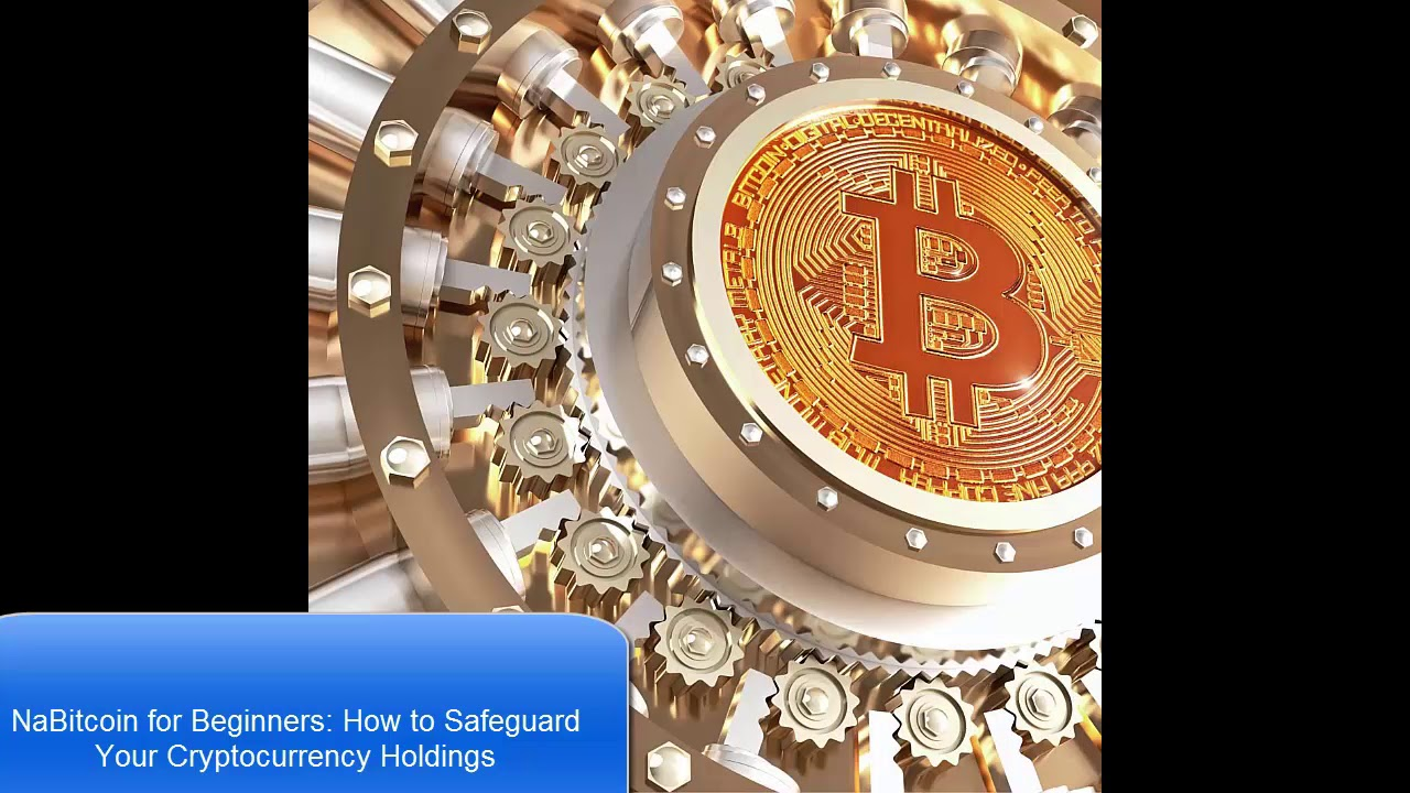 Bitcoin NEWS: Bitcoin for Beginners: How to Safeguard Your ...