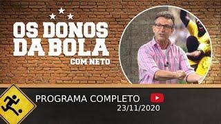 OS DONOS DA BOLA - 23/11/2020 - PROGRAMA COMPLETO