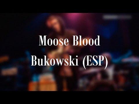Moose Blood - Bukowski (Sub ESP)