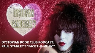 Dystopian Book Club PODCAST: Paul Stanley's