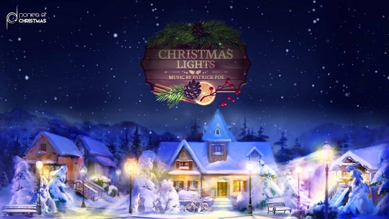 Patrick Poe - Christmas Lights (Snowfall by Ponies at Christmas ...