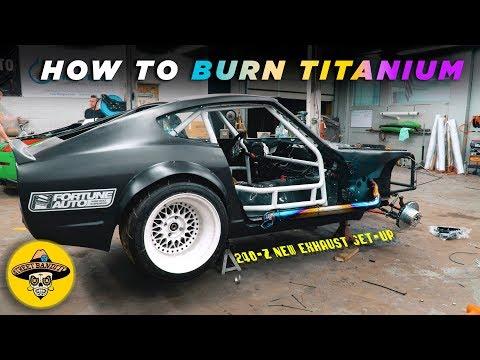 How To BURN TITANIUM EXHAUST | 240z New Exhaust Setup | (EP# 46)(4K)