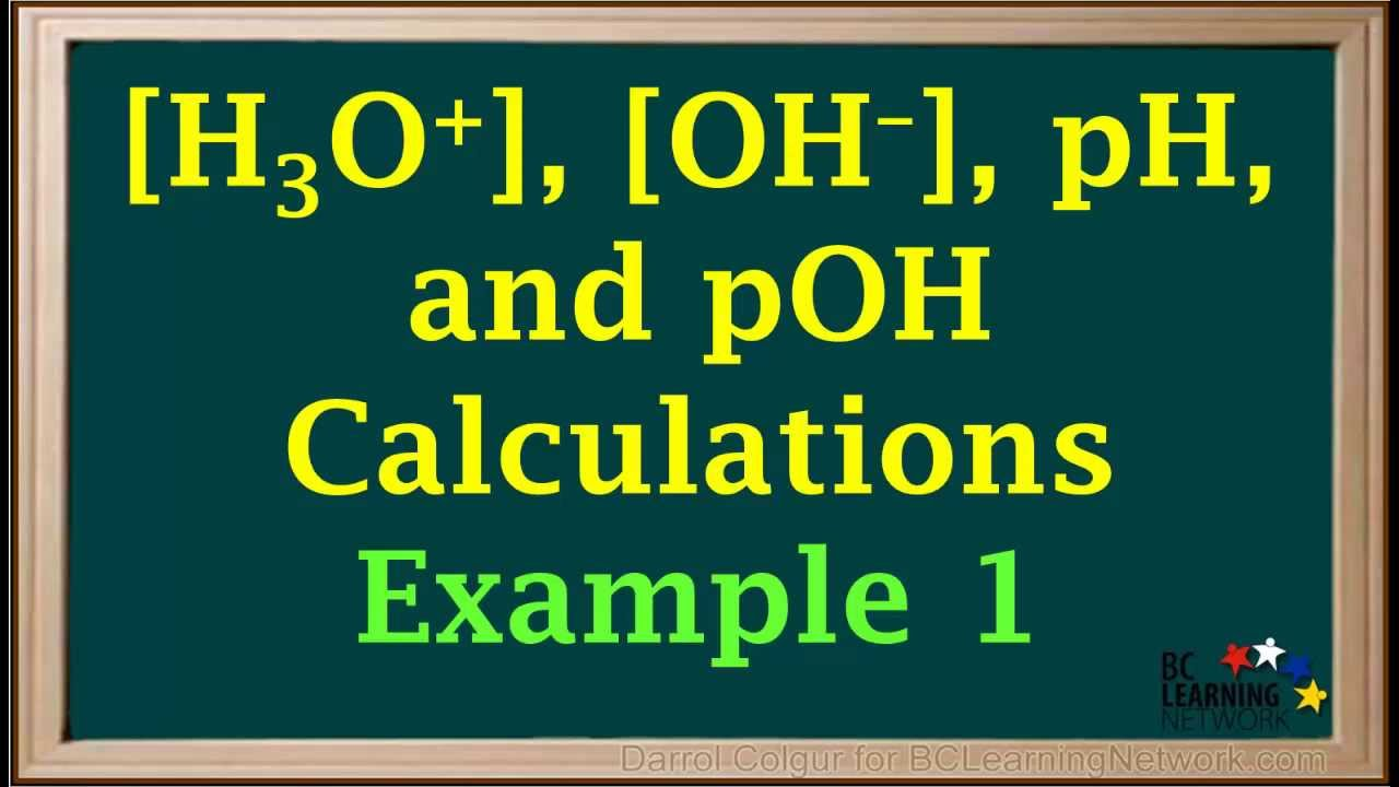 BCLN H3O OH pH and pOH Calculations Example 1 – Chemistry Ph and Poh Calculations Worksheet