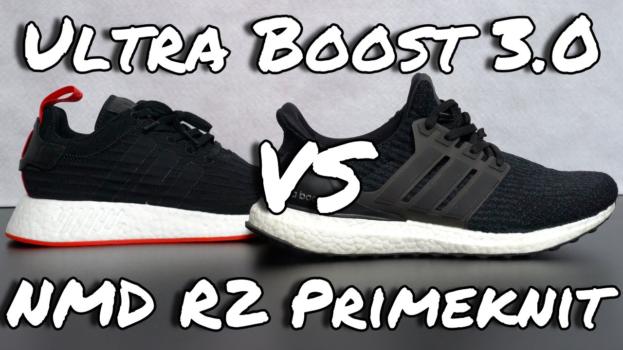 5340f80cac364 Adidas Ultra Boost 3.0 vs Adidas NMD R2 Primeknit - YouTube