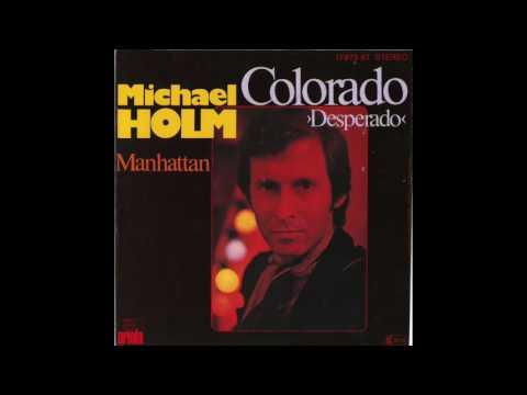 Michael Holm - Colorado (Desperado) 1977