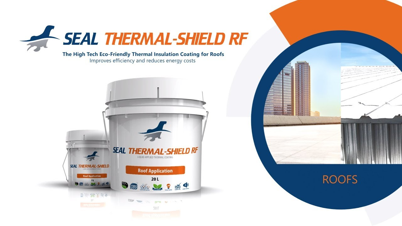 Seal Thermal Shield RF - Cool Roof Thermal Insulation Reflective Paint /  Coatings