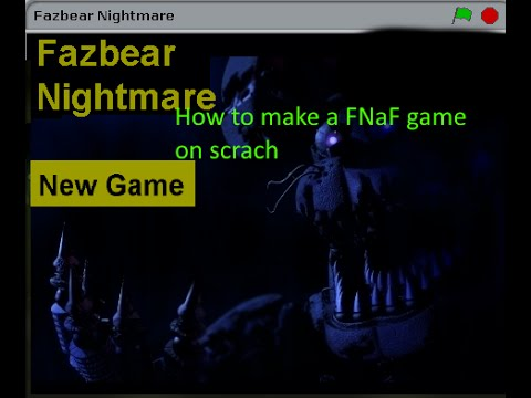 How to make a FNaF game on scratch mainmenu + newgame button
