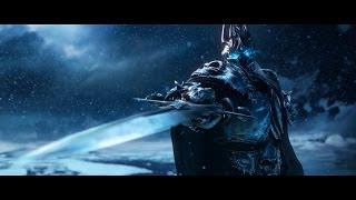Wrath of the Lich King — Cinematic Trailer [RU]