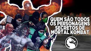 QUEM SÃO TODOS OS PERSONAGENS SECRETOS DE MORTAL KOMBAT