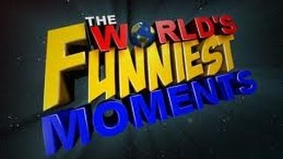 The World's Funniest Moments - Episode 2