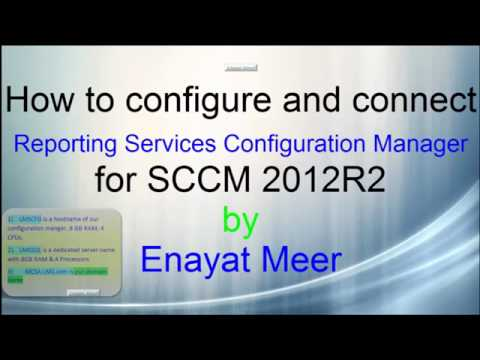 SQL 2016 - Connecting Reporting Server for SCCM 2012R2 by Enayat Meer