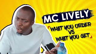 What you order online vs What you get!!! (MC Lively)