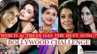 Which Bollywood Actress Has The Best Song? | Bollywood Songs Challenge | Source of Bollywood