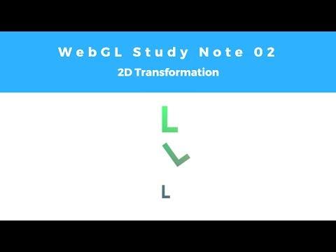 WebGL Study Note 02: 2D Transformation