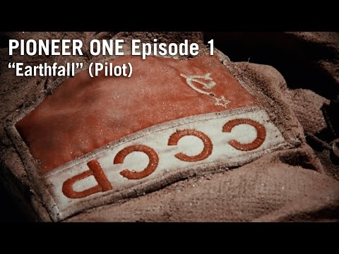 PIONEER ONE: Episode 1