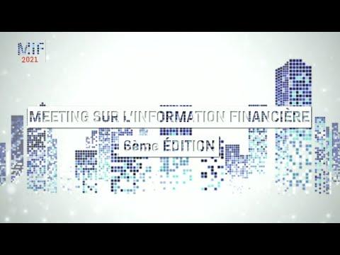 EN DIRECT - 6ème Meeting sur l'information financière