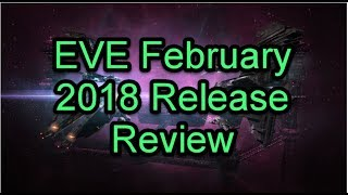 Release Review February 2018 - EVE Online
