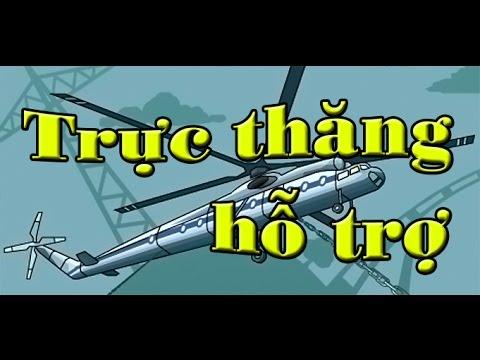 Game trực thăng hỗ trợ | Video hướng dẫn chơi game 24h