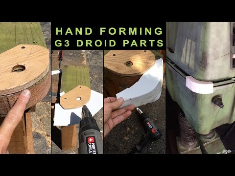 Hand Forming Droid Parts