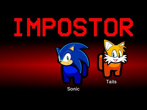 Download Among Us but Sonic and Tails are the Impostors