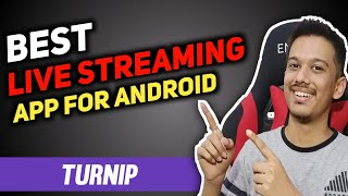 Best Live Stream App For Android | Turnip Live Stream App Tutorial in Hindi screenshot 4