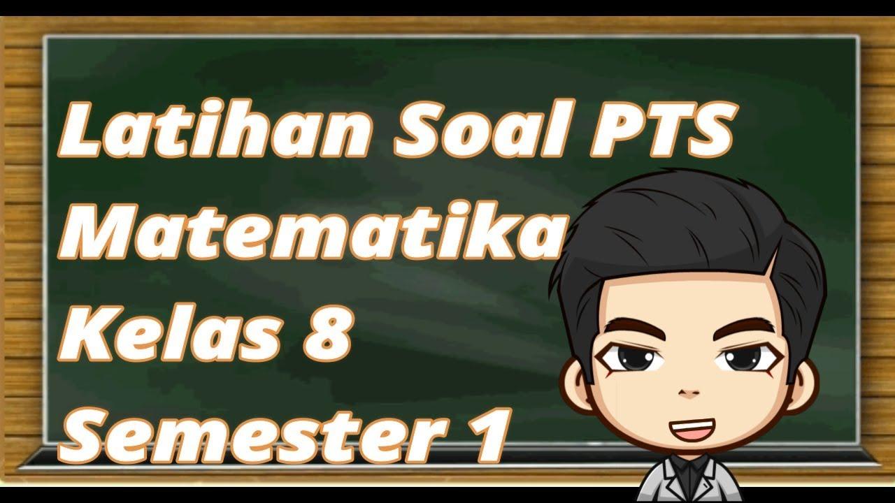 Latihan Soal Pts Matematika Kelas 7 Semester 1 Tp 2019 2020 Youtube