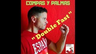"How to play Flamenco Palmas ""Double fast"" Learn Easy _ Tutorial"
