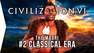 Let's Play Civ 6 Gathering Storm ► #2 Maori & Kupe Classical Era - [Civilization VI Gameplay]