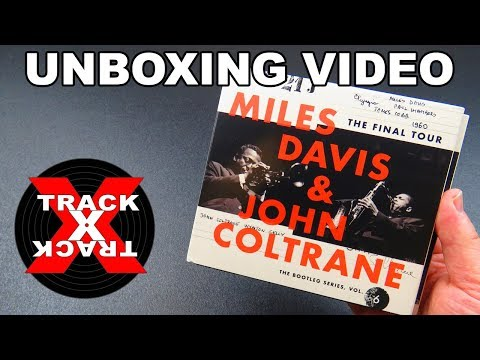 UNBOXING: Miles Davis and John Coltrane - The Final Tour (Bootleg Series Vol 6)
