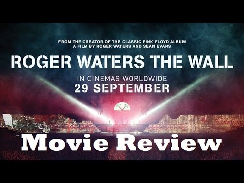 Roger Waters The Wall (2015) Movie Review