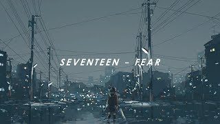 [INDO SUB] SEVENTEEN - FEAR