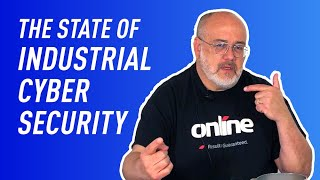 Ask the Experts: The State of Industrial Cybersecurity