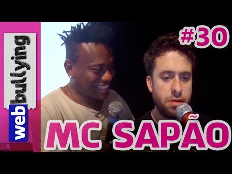 WEBBULLYING NA TV #30 - MC SAPÃO (Programa Pânico)