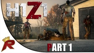 "H1Z1 Gameplay - Part 1: ""First Impressions"" w/ Giveaway (Early Access)"
