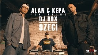 Repeat youtube video ALAN & KEPA - 9Zeci feat. DJ DOX ( Videoclip Oficial )