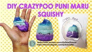 DIY SQUISHY CRAZYPOO PUNI MARU+PACKAGING~Cara membuat Squishy CrazyPoo Puni Maru