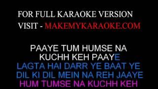 Karaoke Hum Tumse Na Kuch Keh Paaye - Ziddi